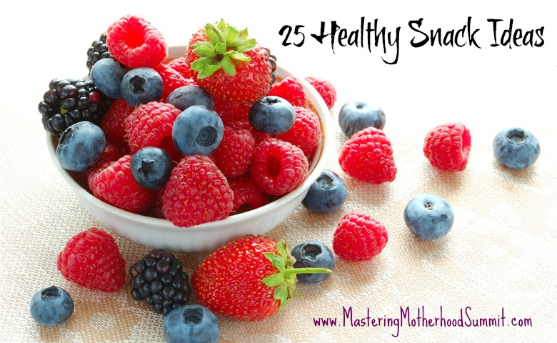 25 Healthy Snacks
